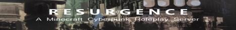 R E S U R G E N C E: Cyberpunk Roleplay
