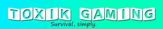 Toxik Gaming - Eco-Survival