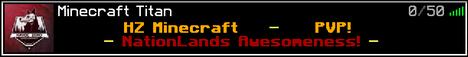 HZ Minecraft - PVP - NATION LANDS!!!