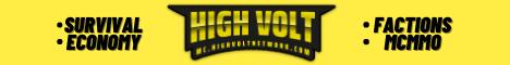⚡ HighVolt ⚡ [Survival | Economy | Factions | McMMO] 🆕 mc.highvoltnetwork.com