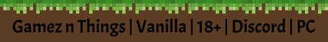 Gamez n Thingz 18+ Vanilla