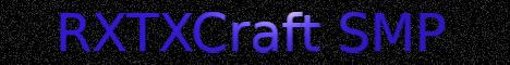 RXTXCraft Vanilla SMP 1.16