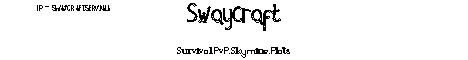 SwayCraft